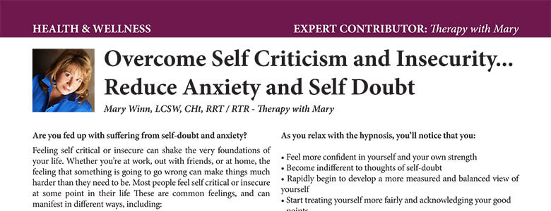 Overcome Self Criticism and Insecurity… Reduce Anxiety and Self Doubt